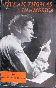 When he first came to America the name Dylan was mostly unknown. So Dylan Thomas coached the press on the pronunciation with the line, It's Dylan as in Penicillin.